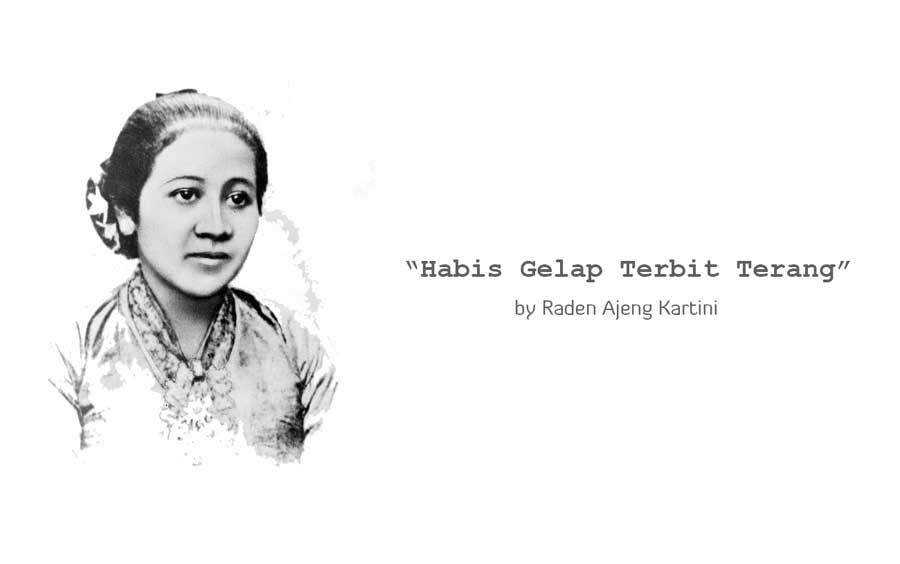 Kata Kata Bijak Motivasi Raden Adjeng Kartini Terbaik Kitabijak Com