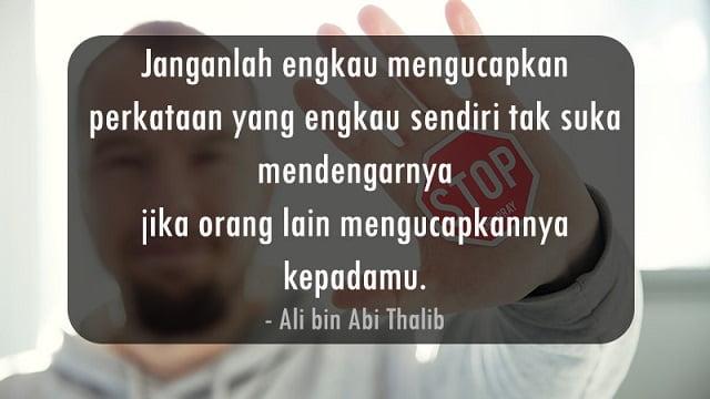 Kata - Kata Bijak Islami Menjaga Perkataan Untuk Membina Hubungan Yang Baik