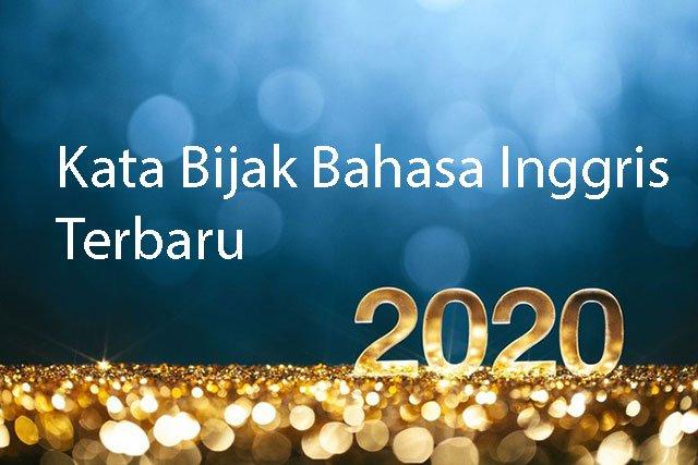 Kata bijak bahasa inggris terbaru 2020